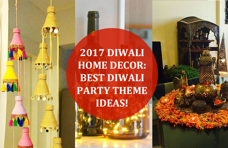 2017 Diwali Home Decor: Best Diwali Party Theme Ideas!