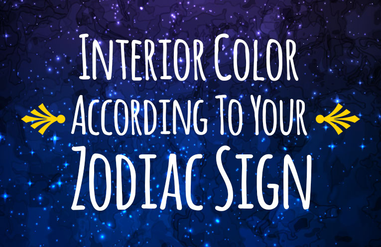 Colors you should paint your room with according to your Zodiac Sign