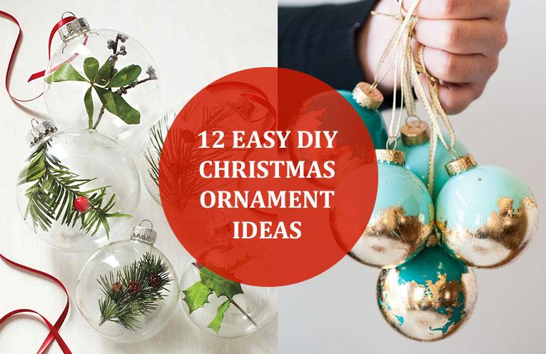 12 Easy Diy Christmas Ornament Ideas For Christmas 2017